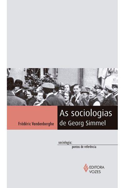 as-sociologias-de-georg-simmel
