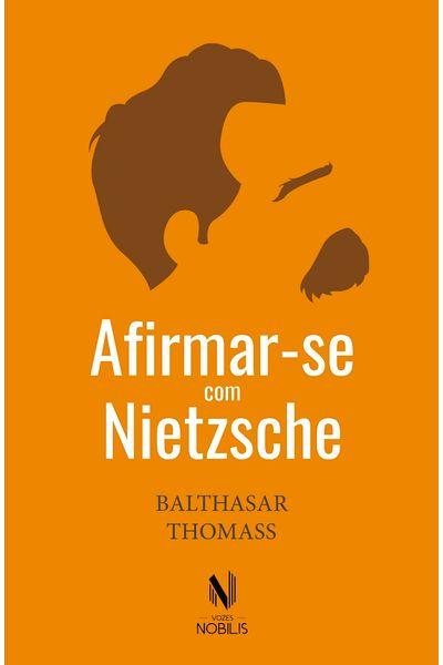 Afirmar-se-com-Nietzsche