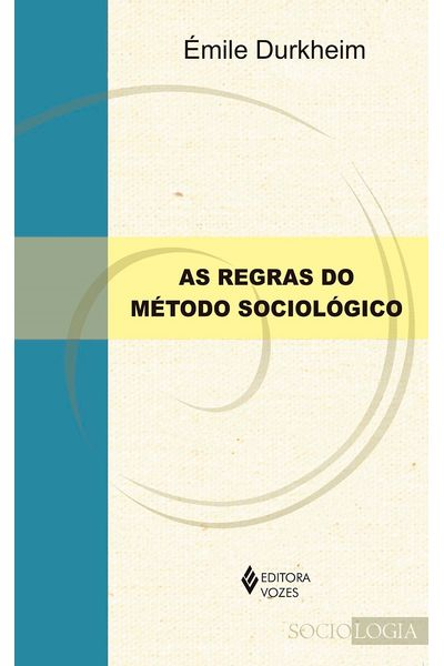 Regras-do-metodo-sociologico