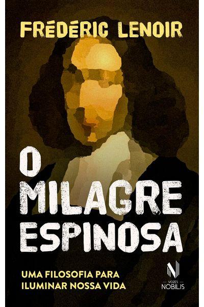 O-Milagre-Espinosa-