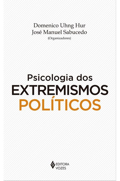 Psicologia-dos-extremismos-politicos