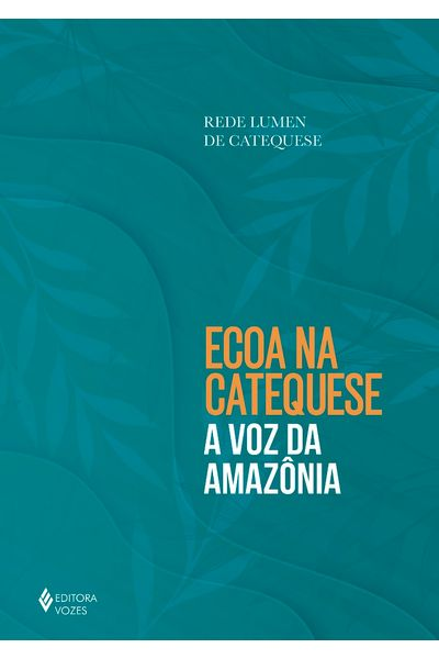 Ecoa-na-catequese-a-voz-da-Amazonia