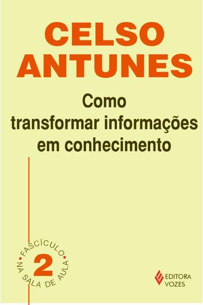 Como transformar informacoes em conhecimento